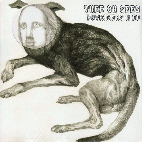 vous écoutez quoi à l\'instant - Page 2 Thee-oh-Sees-Putrifiers-II-EP-2012
