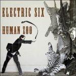 ElectricSix_HumanZoo