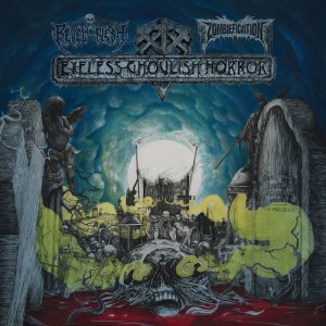 Review: REVEL IN FLESH / ZOMBIEFICATION - Eyeless Ghoulish Horror :: Klicken zum Anzeigen...