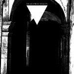Dead Procession Rituais e Mantras do Medo