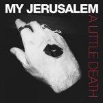 My-Jerusalem-A-Little-Death