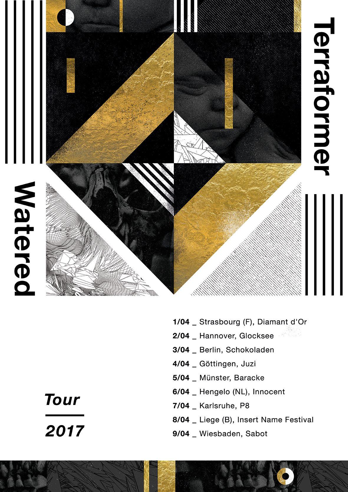 Terraformer / Watered EU Tour